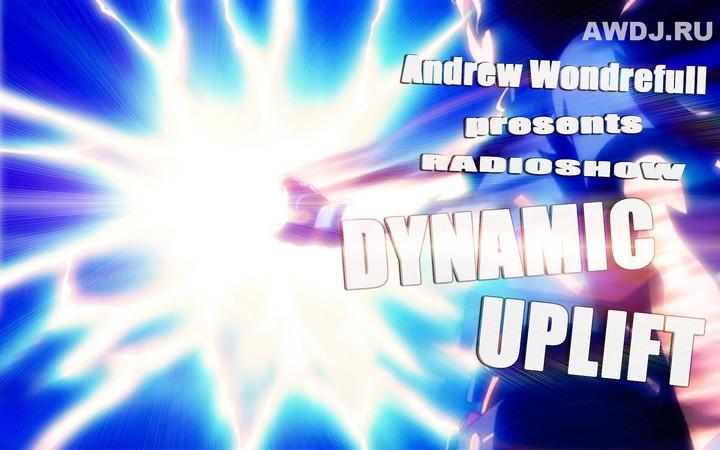 Andrew Wonderfull pres. Radioshow «Dynamic Uplift»